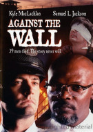 Against The Wall Movie