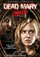 Dead Mary: Unrated Movie