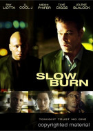 Slow Burn Movie