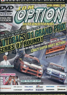 JDM Option International: Volume 38 - 2007 D1GP Round 1 Ebisu Movie