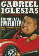 Gabriel Iglesias: Im Not Fat... Im Fluffy Movie
