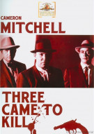 Three Came To Kill Movie