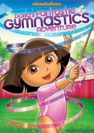 Dora The Explorer: Doras Fantastic Gymnastic Adventure Movie