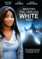 Abducted: The Carlina White Story Movie
