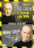 George Carlin Double Feature: Its Bad For Ya / Life Is Worth Losing Movie