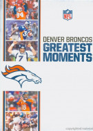NFL Greatest Moments: Denver Broncos Movie