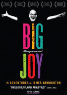Big Joy: The Adventures Of James Broughton Movie