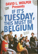 If Its Tuesday, This Must Be Belgium Movie