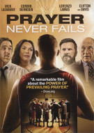 Prayer Never Fails Movie