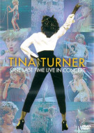 Tina Turner: One Last Time - Live In Concert Movie