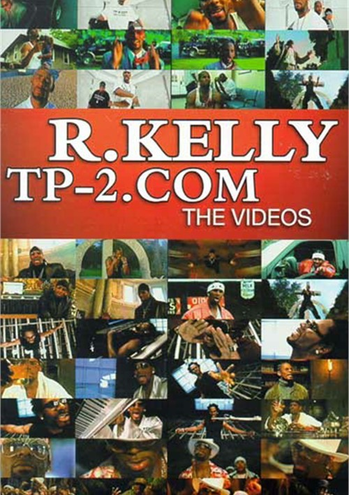 R. Kelly: TP-2.Com - The Videos Movie