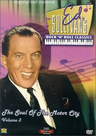 Ed Sullivans Rock And Roll Classics #3: The Soul Of The Motor City  Movie