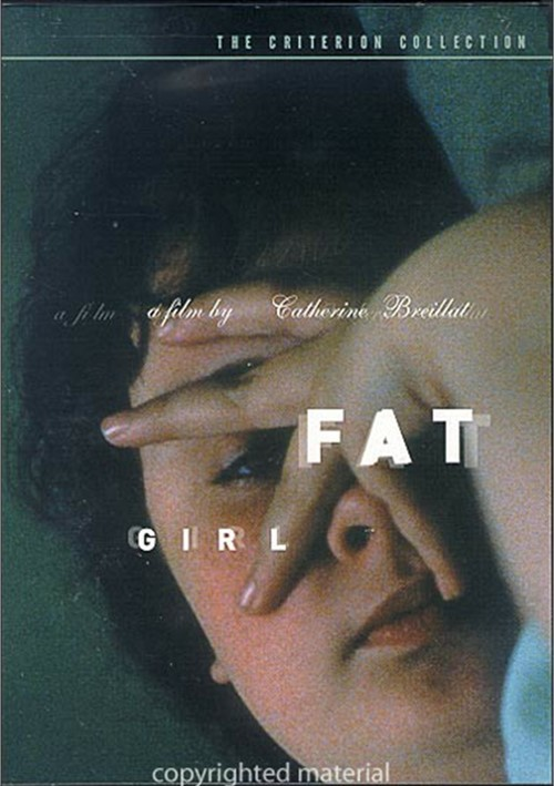 Fat Girl: The Criterion Collection Movie