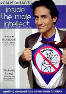 Robert Dubacs Inside The Male Intellect Movie