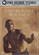 Unforgivable Blackness: The Rise And Fall Of Jack Johnson Movie
