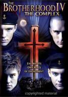 Brotherhood IV, The: The Complex Movie
