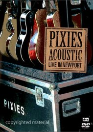 Pixies Acoustic: Live In Newport Movie