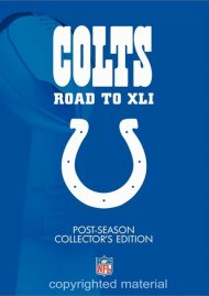 NFL Indianapolis Colts: Road To XLI Collectors Edition Movie