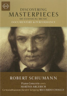 Discovering Masterpieces Of Classical Music: Robert Schumann Movie
