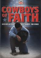 Cowboys Of Faith Movie