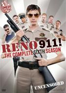 Reno 911: The Complete Sixth Season Movie