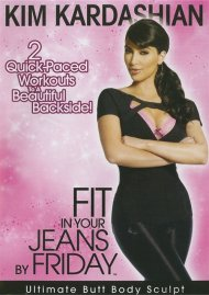 Kim Kardashian: Fit In Your Jeans by Friday: Ultimate Butt Body Sculpt Movie
