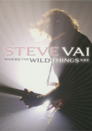 Steve Vai: Where The Wild Things Are Movie