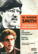 W. Eugene Smith: Photography Made Difficult Movie