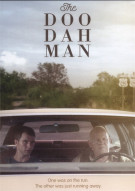 Doo Dah Man, The Movie