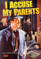 I Accuse My Parents Movie