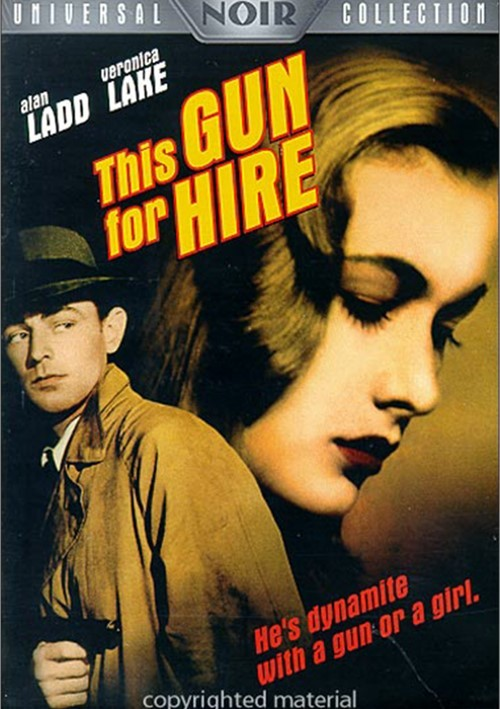 This Gun For Hire Movie