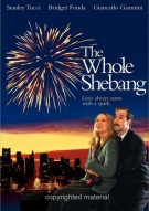 Whole Shebang, The Movie