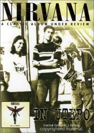 Nirvana: In Utero - Under Review Movie