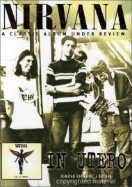 Nirvana: In Utero - Under Review Movie