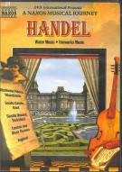 Handel: Naxos Musical Journey Movie