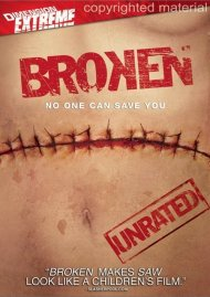 Broken (Unrated) Movie