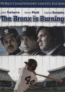 Bronx Is Burning, The: World Championship Edition Movie