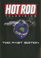 Hot Rod Television: Too Fast Edition Movie