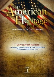 American Heritage Series: Why History Matters / Unearthing Americas Christian Foundations Pts. 1&2 Movie