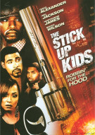 Stick Up Kids, The Movie
