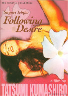 Sayuri Ichijo: Following Desire Movie