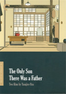 Only Son, The / There Was A Father: Two Films By Yasujiro Ozu - The Criterion Collection Movie