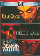 Half-Caste / Hells Gate 11:11 / Demon Within (Horror Triple Feature) Movie