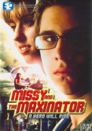 Missy And The Maxinator Movie
