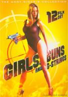 Girls, Guns And G-Strings: 12 Film Set Movie