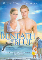 Beneath The Blue Movie