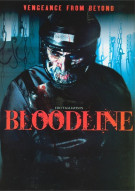Bloodline: Vengeance From Beyond Movie