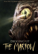 Digging Up The Marrow Movie