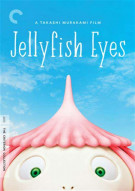 Jellyfish Eyes: The Criterion Collection Movie