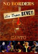 Los Super Seven: No Borders - Canto Movie